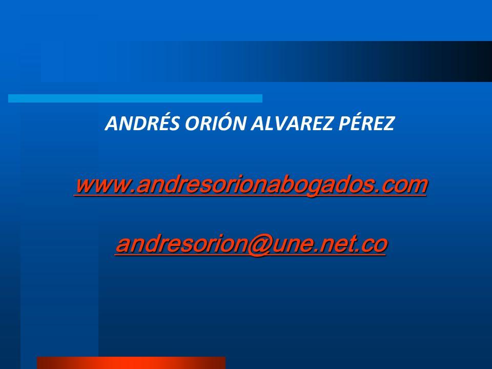 ANDRÉS ORIÓN ALVAREZ PÉREZ www. andresorionabogados