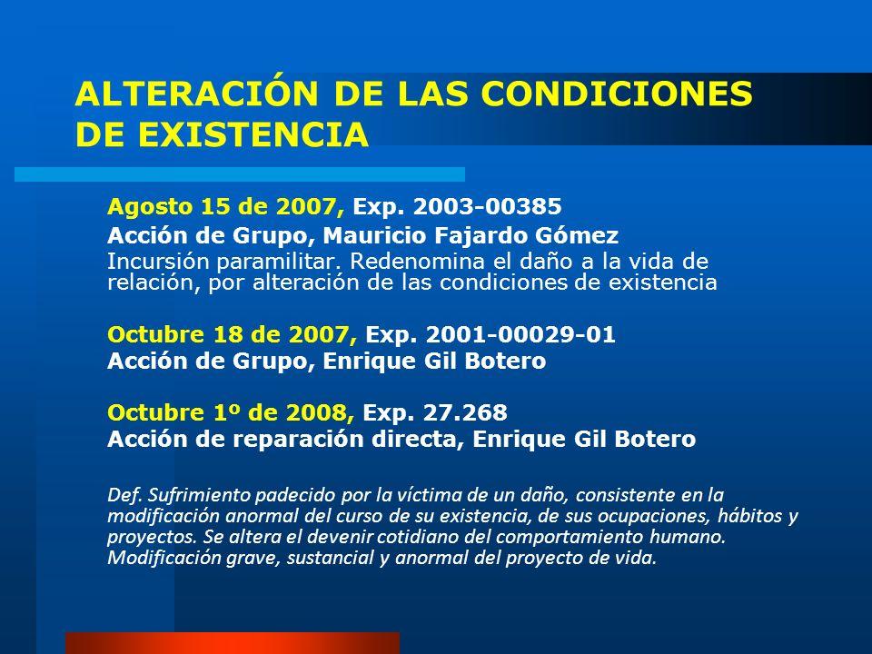 ALTERACIÓN DE LAS CONDICIONES DE EXISTENCIA