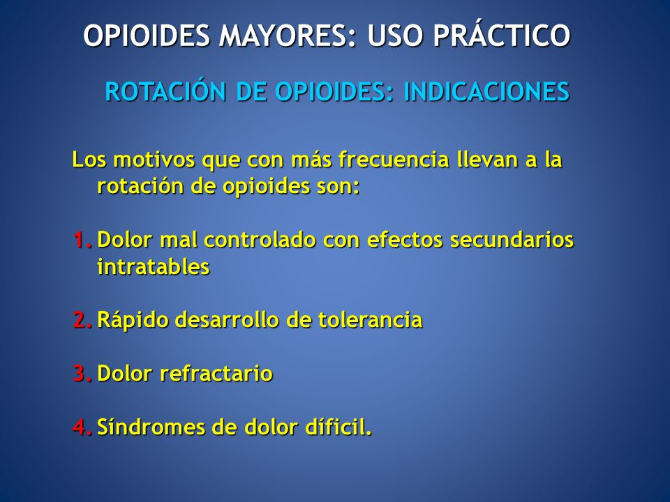OPIOIDES MAYORES: USO PRÁCTICO