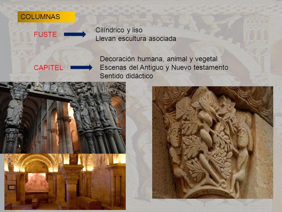 COLUMNAS Cilíndrico y liso. Llevan escultura asociada. FUSTE. Decoración humana, animal y vegetal.