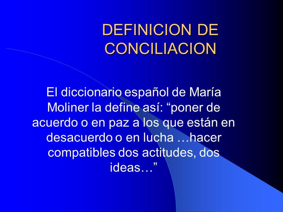 DEFINICION DE CONCILIACION