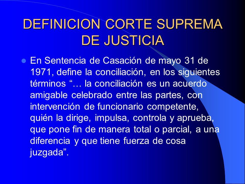 DEFINICION CORTE SUPREMA DE JUSTICIA