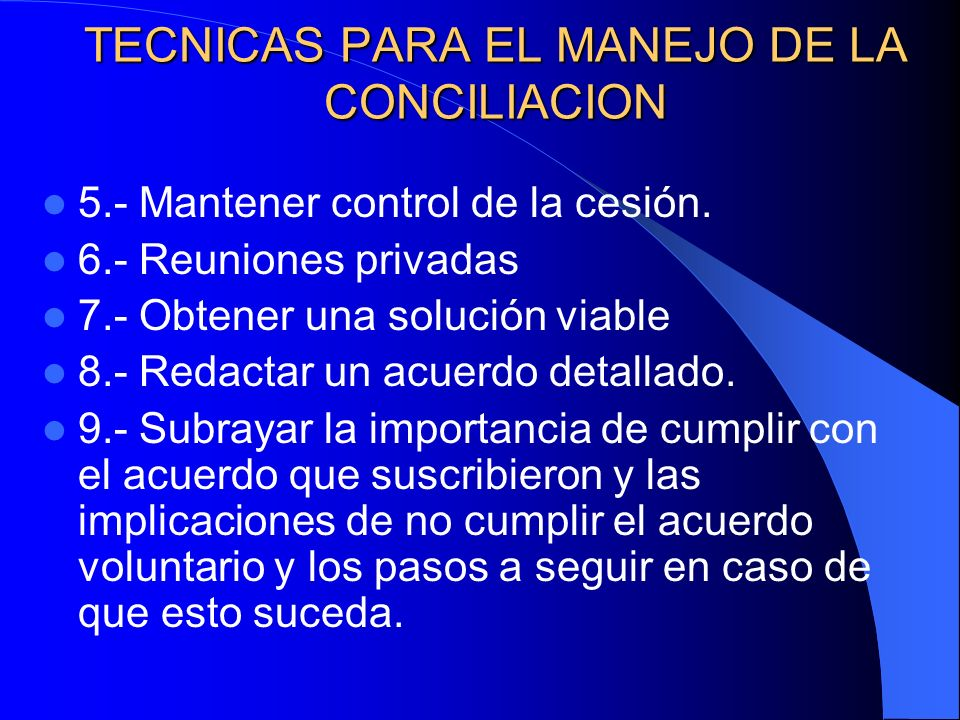 TECNICAS PARA EL MANEJO DE LA CONCILIACION