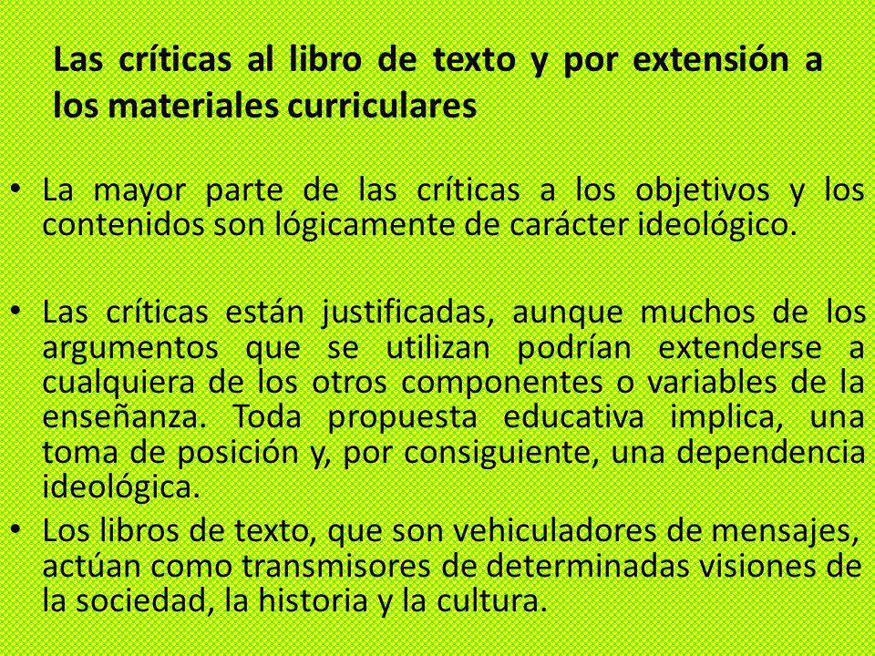 Las críticas al libro de texto y por extensión a los materiales curriculares
