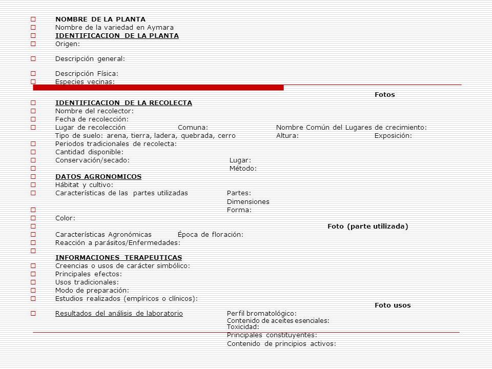 Nombre de la variedad en Aymara IDENTIFICACION DE LA PLANTA Origen: