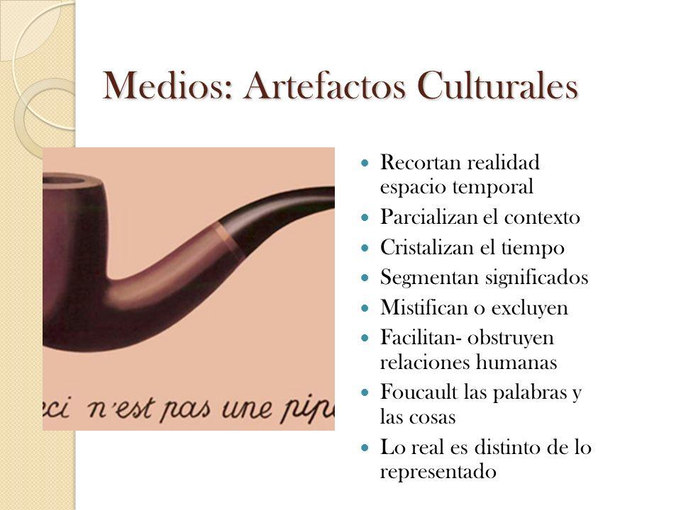 Medios: Artefactos Culturales