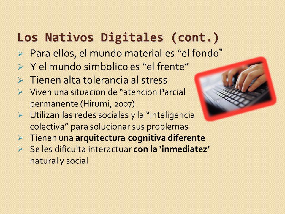 Los Nativos Digitales (cont.)