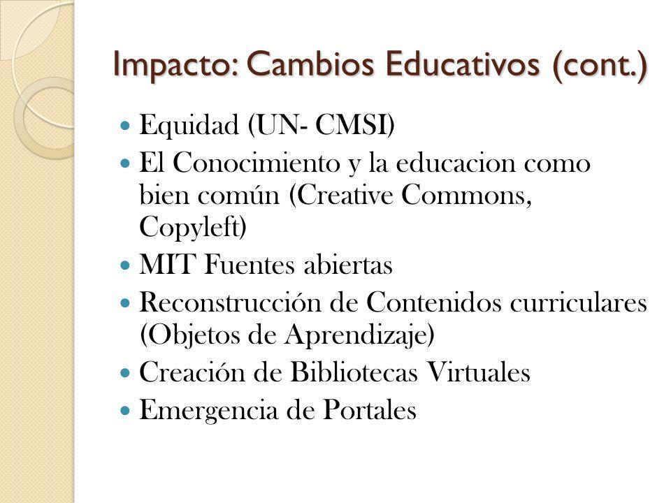 Impacto: Cambios Educativos (cont.)