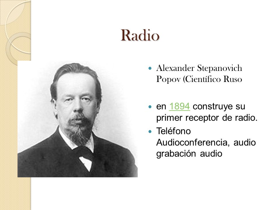 Radio Alexander Stepanovich Popov (Científico Ruso