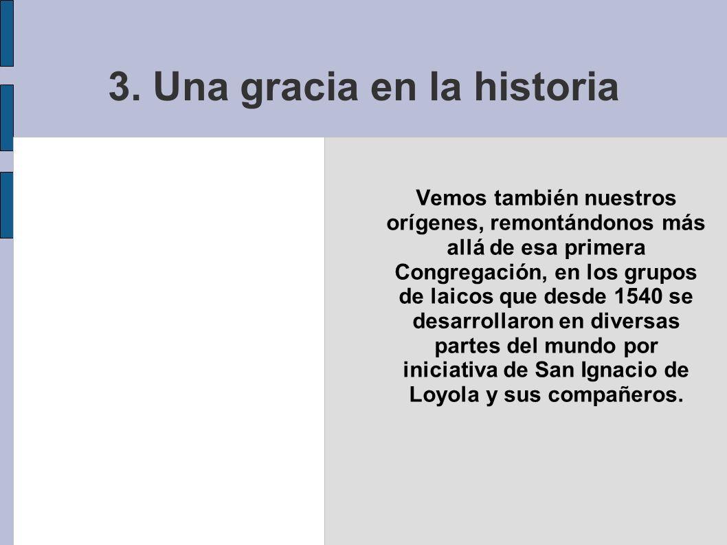 3. Una gracia en la historia