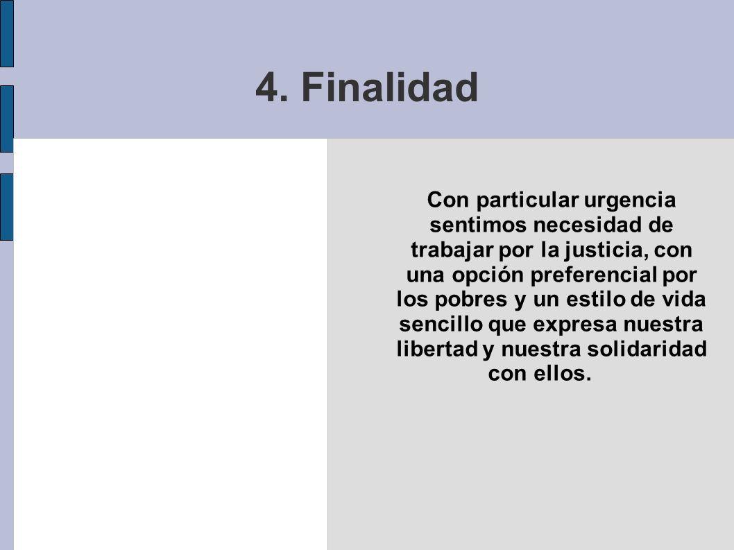 4. Finalidad