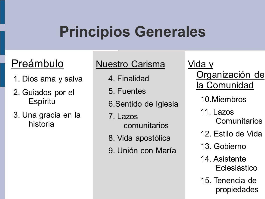 Principios Generales Preámbulo Nuestro Carisma