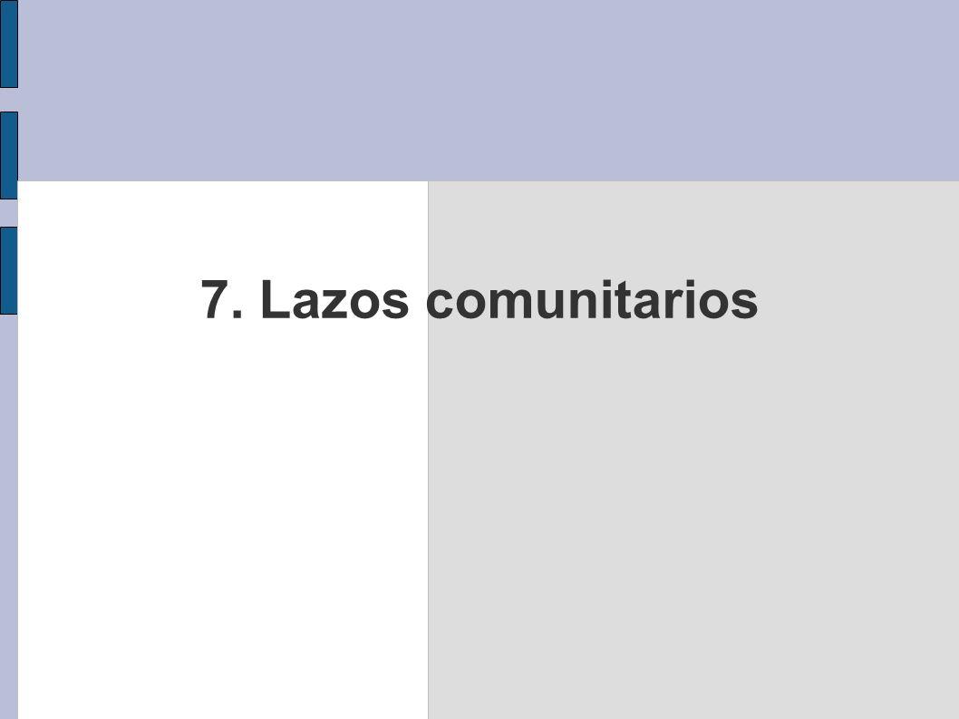 7. Lazos comunitarios