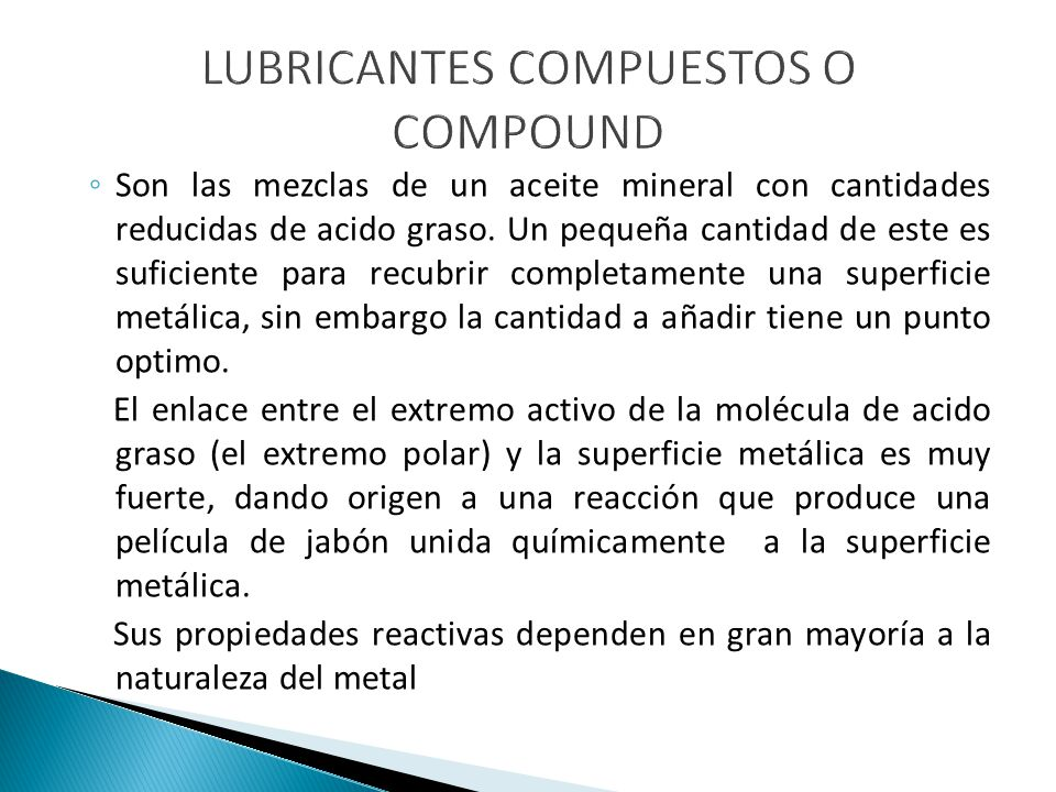 LUBRICANTES COMPUESTOS O COMPOUND