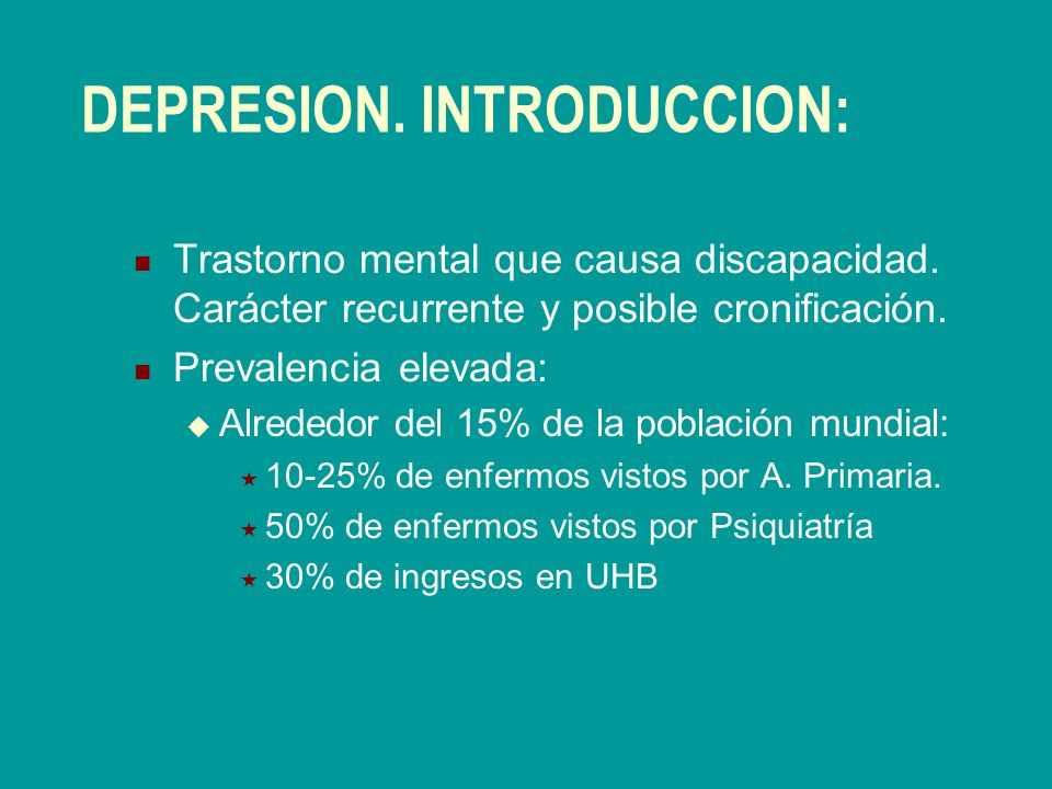 DEPRESION. INTRODUCCION: