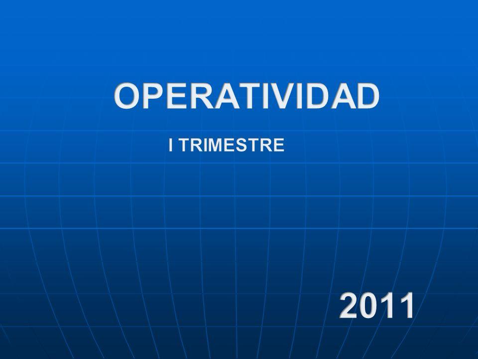 OPERATIVIDAD I TRIMESTRE 2011