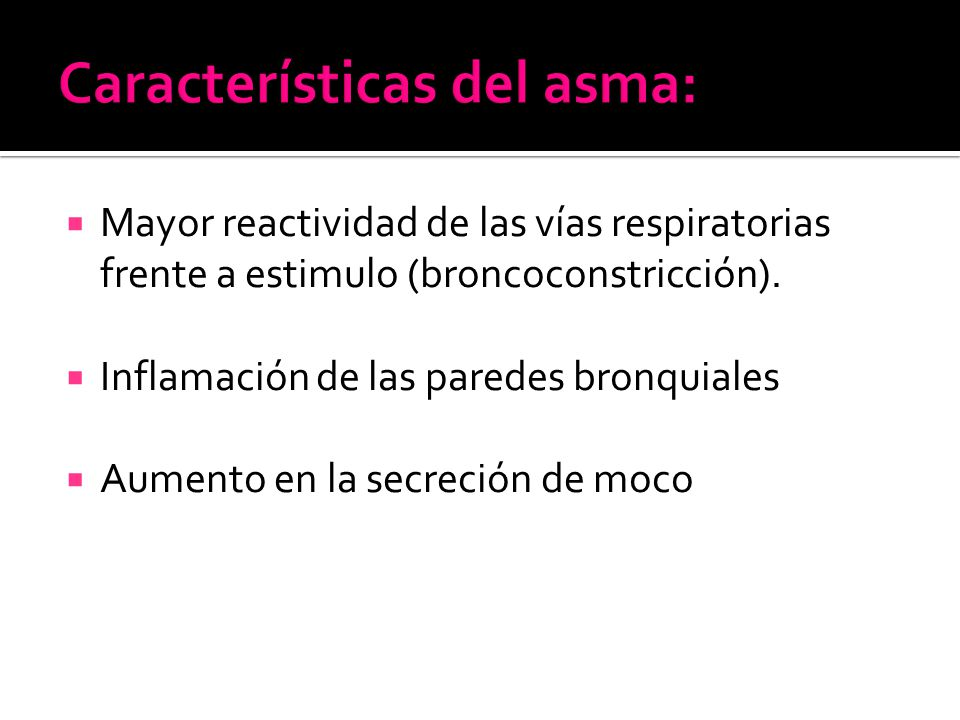 Características del asma: