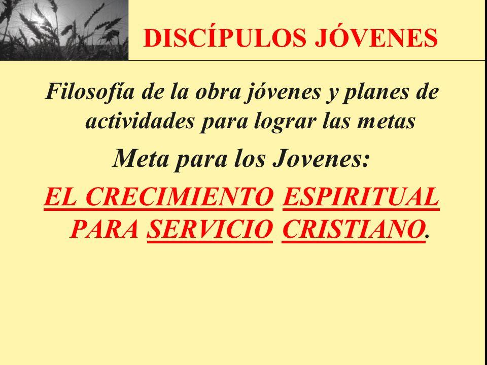 EL CRECIMIENTO ESPIRITUAL PARA SERVICIO CRISTIANO.