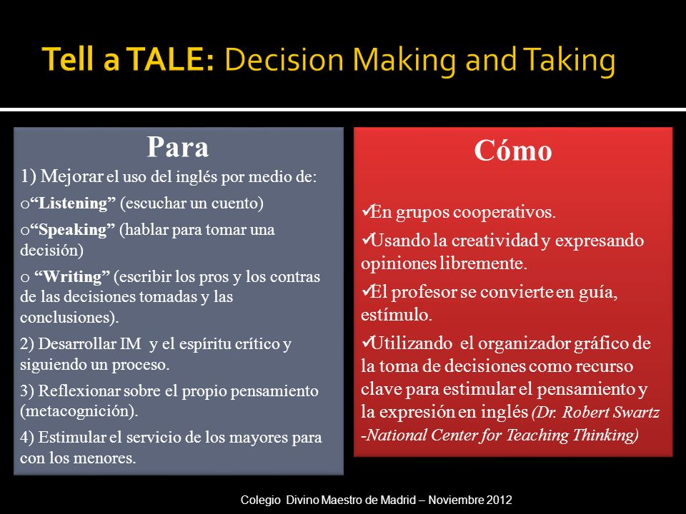 Tell a TALE: Decision Making and Taking