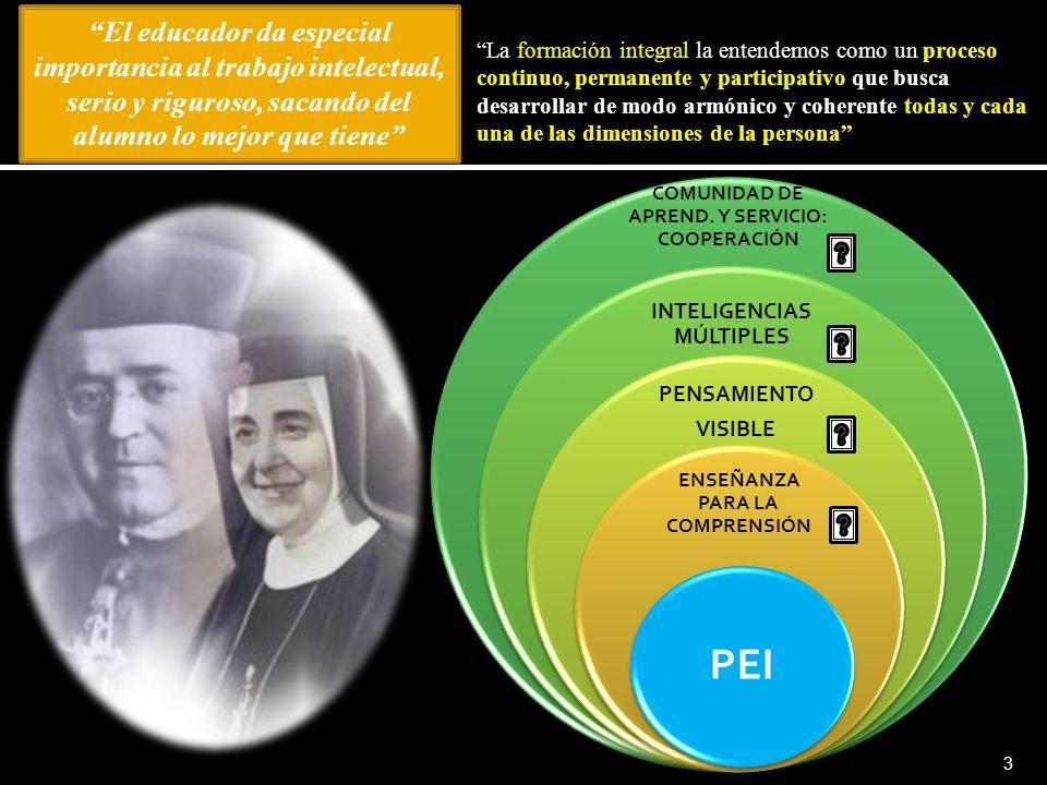 El educador da especial importancia al trabajo intelectual, serio y riguroso, sacando del alumno lo mejor que tiene