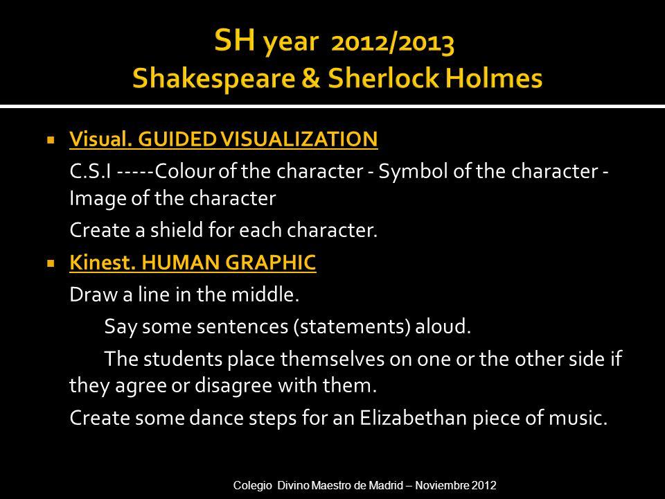 SH year 2012/2013 Shakespeare & Sherlock Holmes