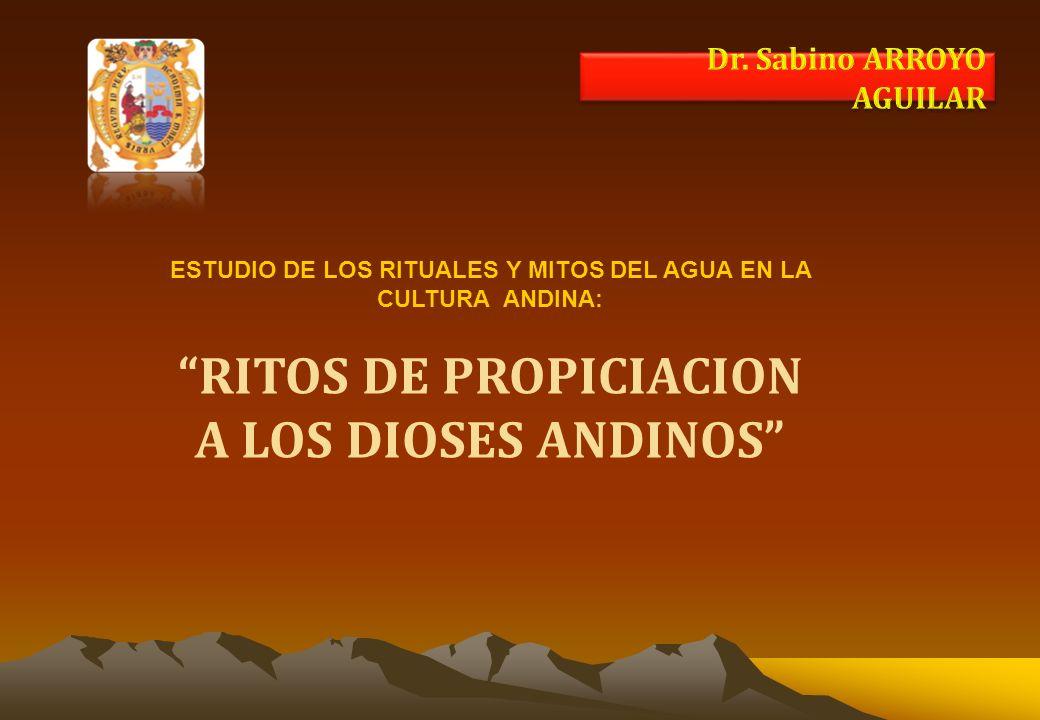 RITOS DE PROPICIACION A LOS DIOSES ANDINOS
