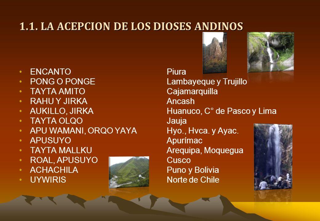 1.1. LA ACEPCION DE LOS DIOSES ANDINOS