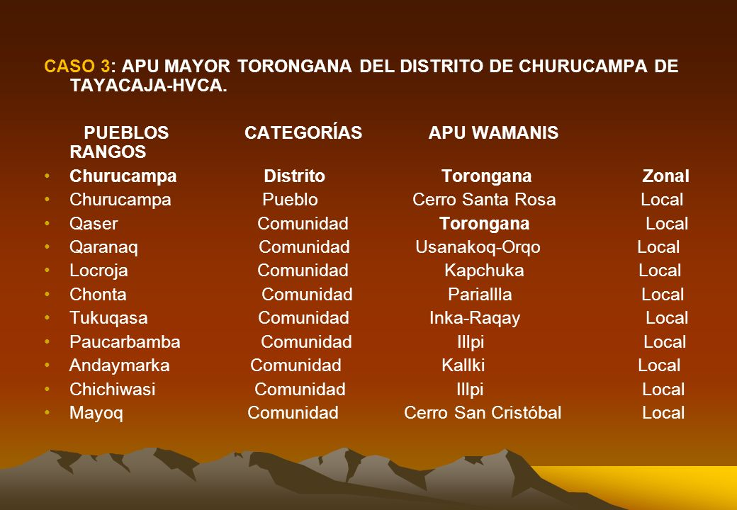 CASO 3: APU MAYOR TORONGANA DEL DISTRITO DE CHURUCAMPA DE TAYACAJA-HVCA.