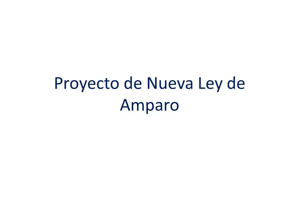 Proyecto de Nueva Ley de Amparo