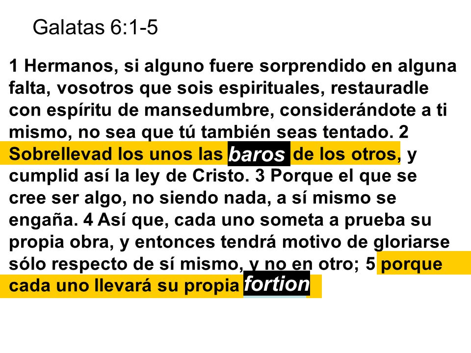 Galatas 6:1-5 baros fortion