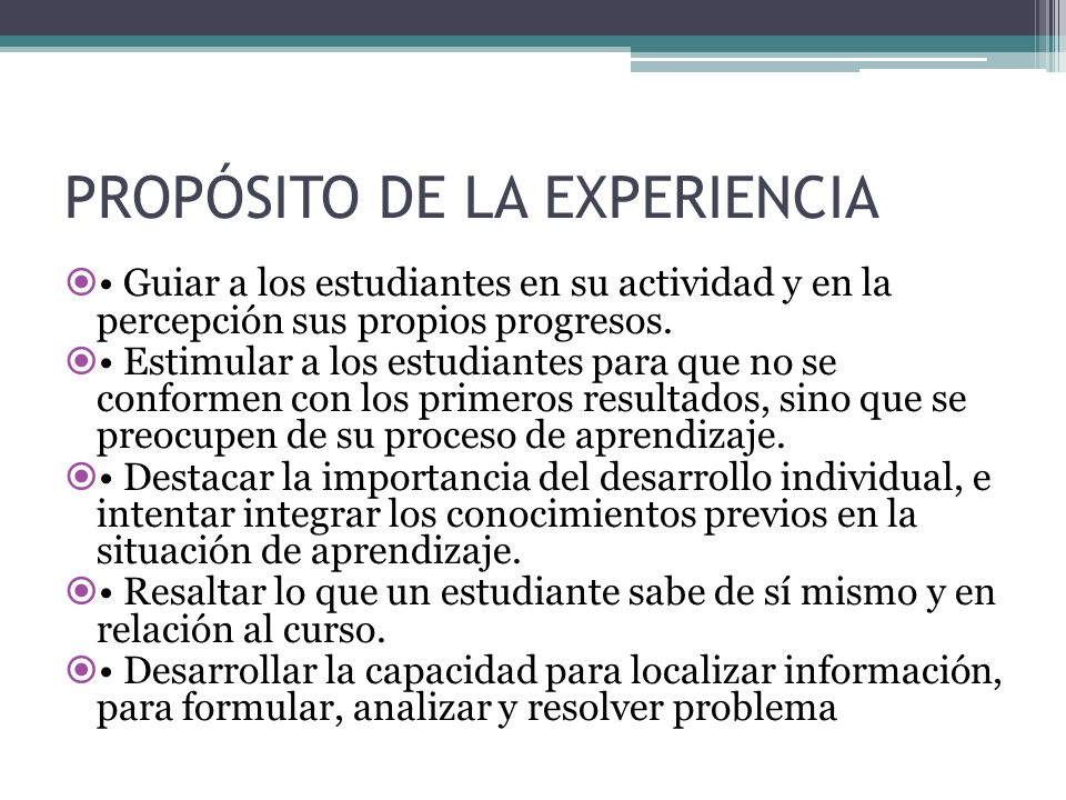 PROPÓSITO DE LA EXPERIENCIA