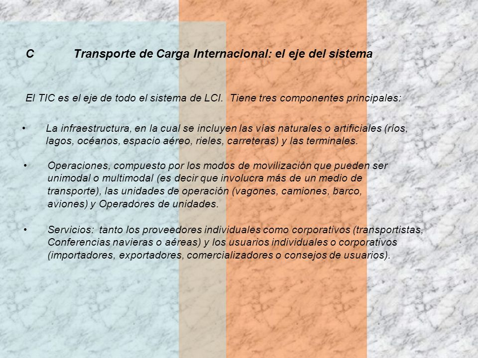 C Transporte de Carga Internacional: el eje del sistema