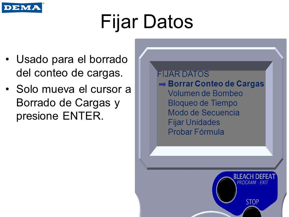 Fijar Datos Usado para el borrado del conteo de cargas.