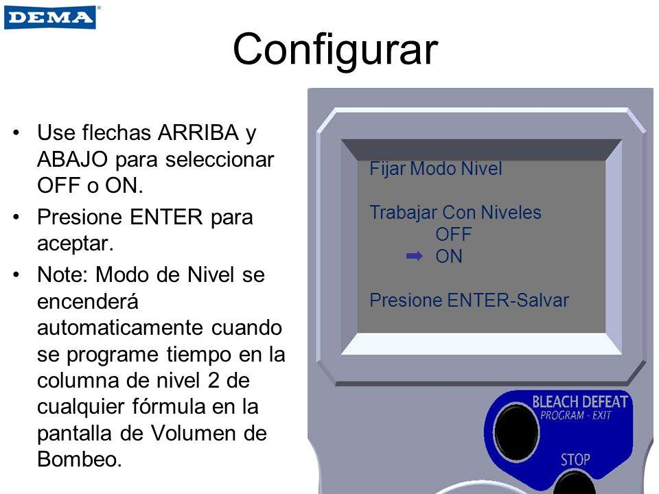Configurar Use flechas ARRIBA y ABAJO para seleccionar OFF o ON.