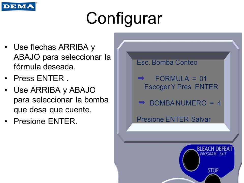 Configurar Use flechas ARRIBA y ABAJO para seleccionar la fórmula deseada. Press ENTER .