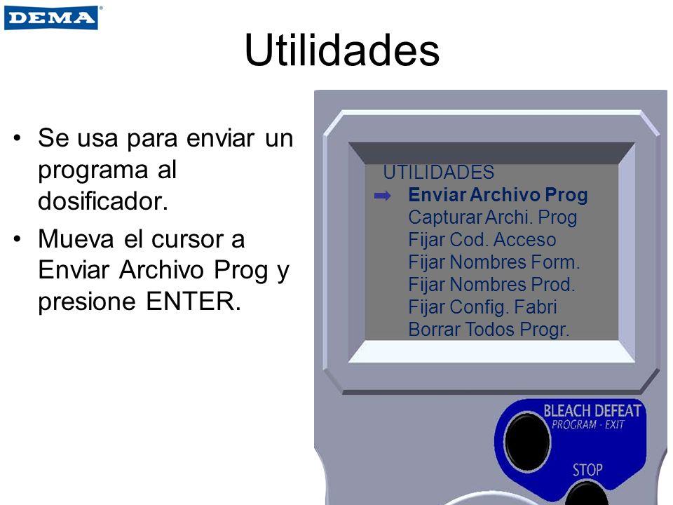 Utilidades Se usa para enviar un programa al dosificador.