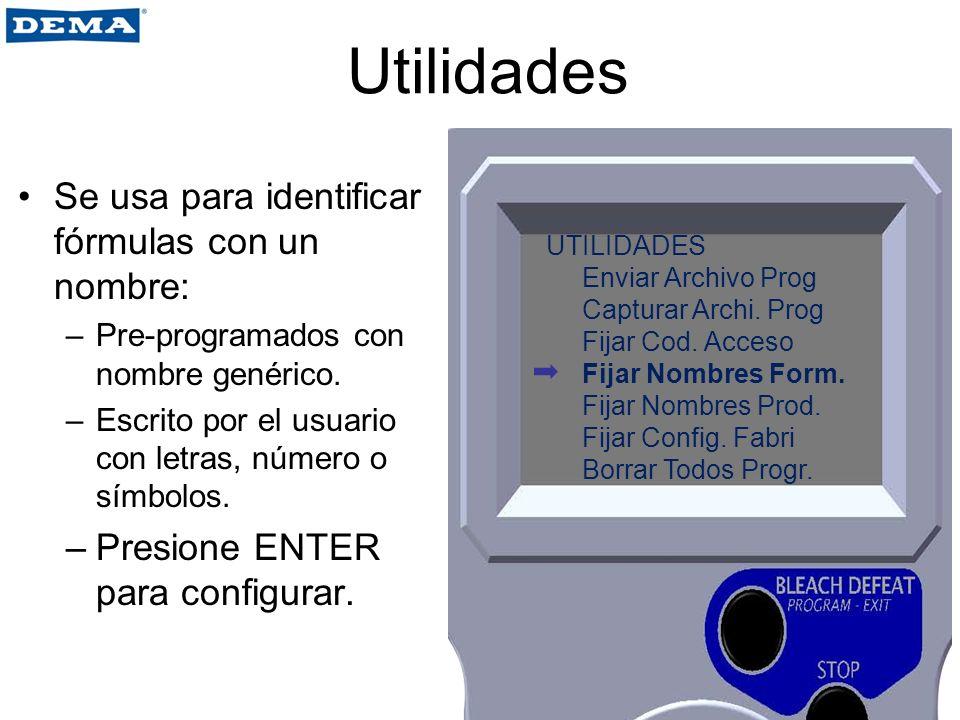 Utilidades Se usa para identificar fórmulas con un nombre: