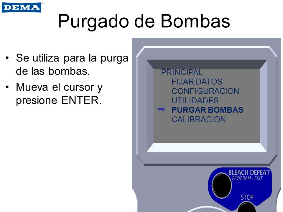 Purgado de Bombas Se utiliza para la purga de las bombas.