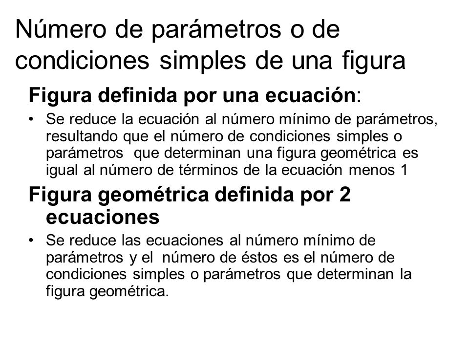 Número de parámetros o de condiciones simples de una figura