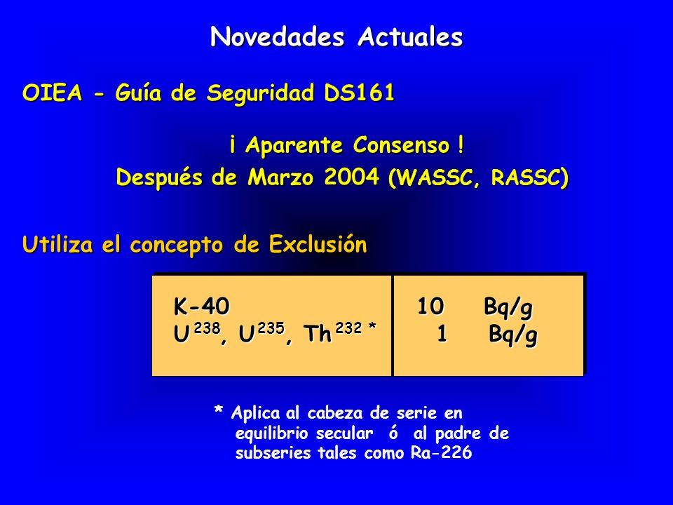 ¡ Aparente Consenso ! Después de Marzo 2004 (WASSC, RASSC)