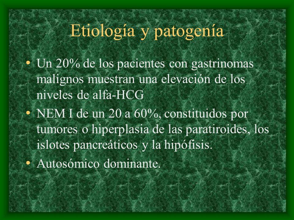 Etiología y patogenía Un 20% de los pacientes con gastrinomas malignos muestran una elevación de los niveles de alfa-HCG.