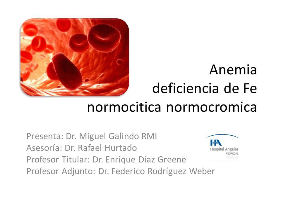 Anemia deficiencia de Fe normocitica normocromica