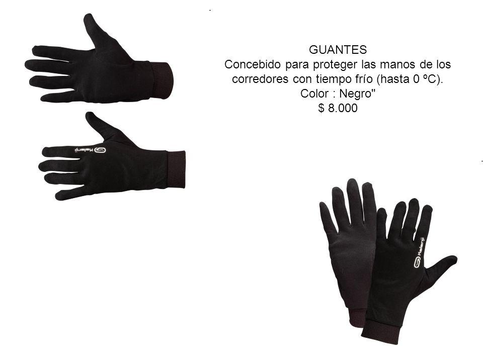 GUANTES Concebido para proteger las manos de los corredores con tiempo frío (hasta 0 ºC).