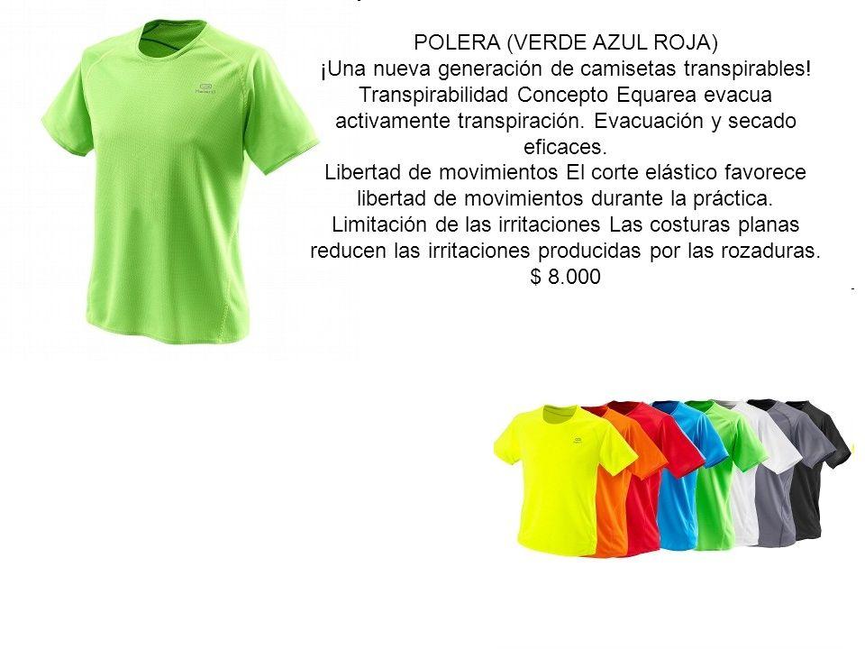 POLERA (VERDE AZUL ROJA) ¡Una nueva generación de camisetas transpirables.