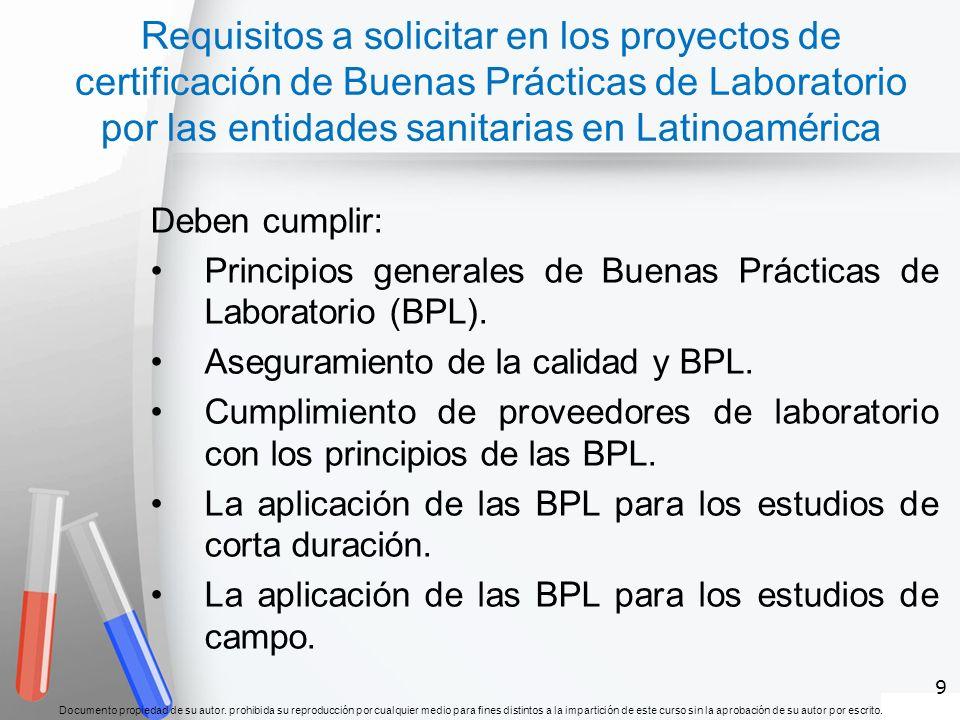 Requisitos a solicitar en los proyectos de certificación de Buenas Prácticas de Laboratorio por las entidades sanitarias en Latinoamérica