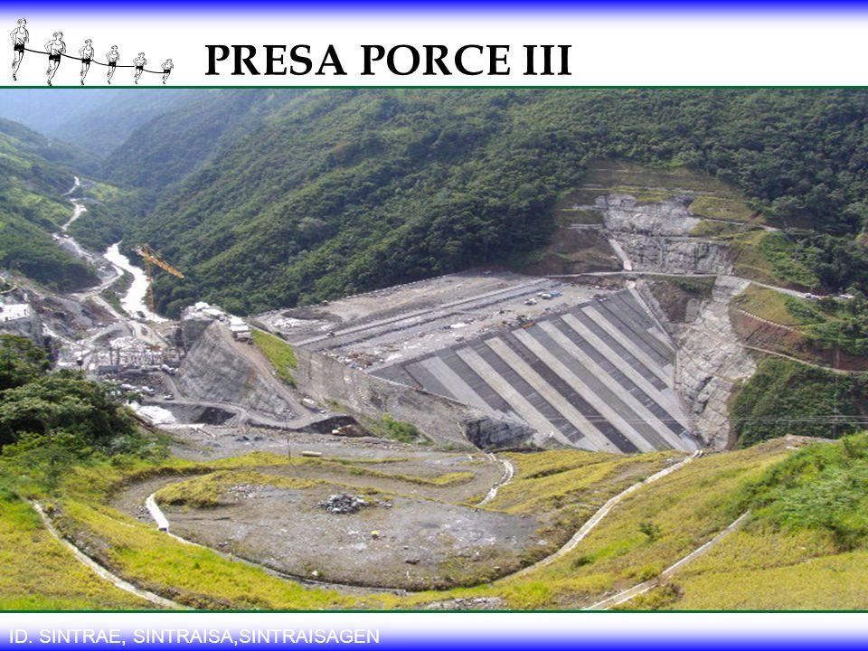 PRESA PORCE III ID. SINTRAE, SINTRAISA,SINTRAISAGEN