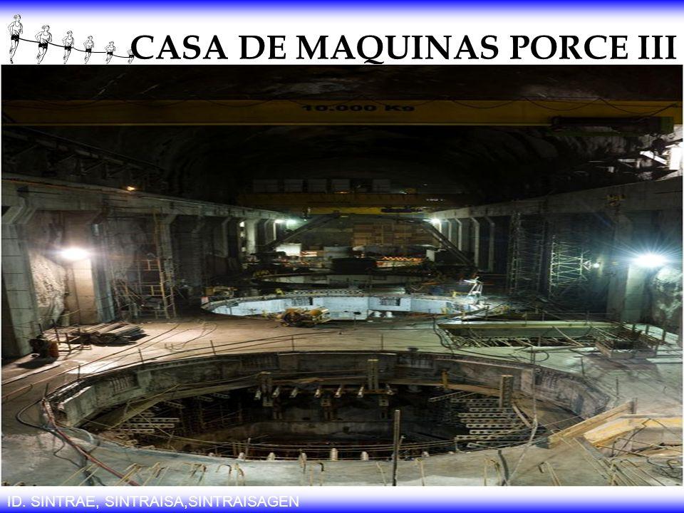 CASA DE MAQUINAS PORCE III