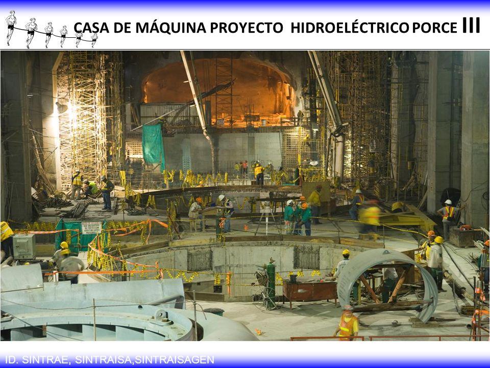 CASA DE MÁQUINA PROYECTO HIDROELÉCTRICO PORCE III