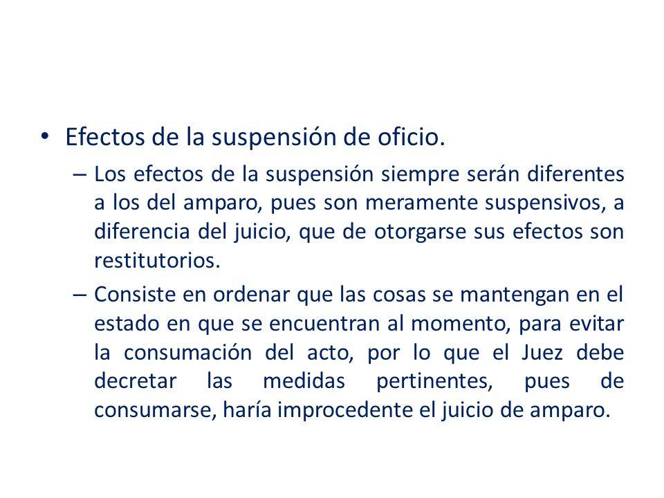 Efectos de la suspensión de oficio.
