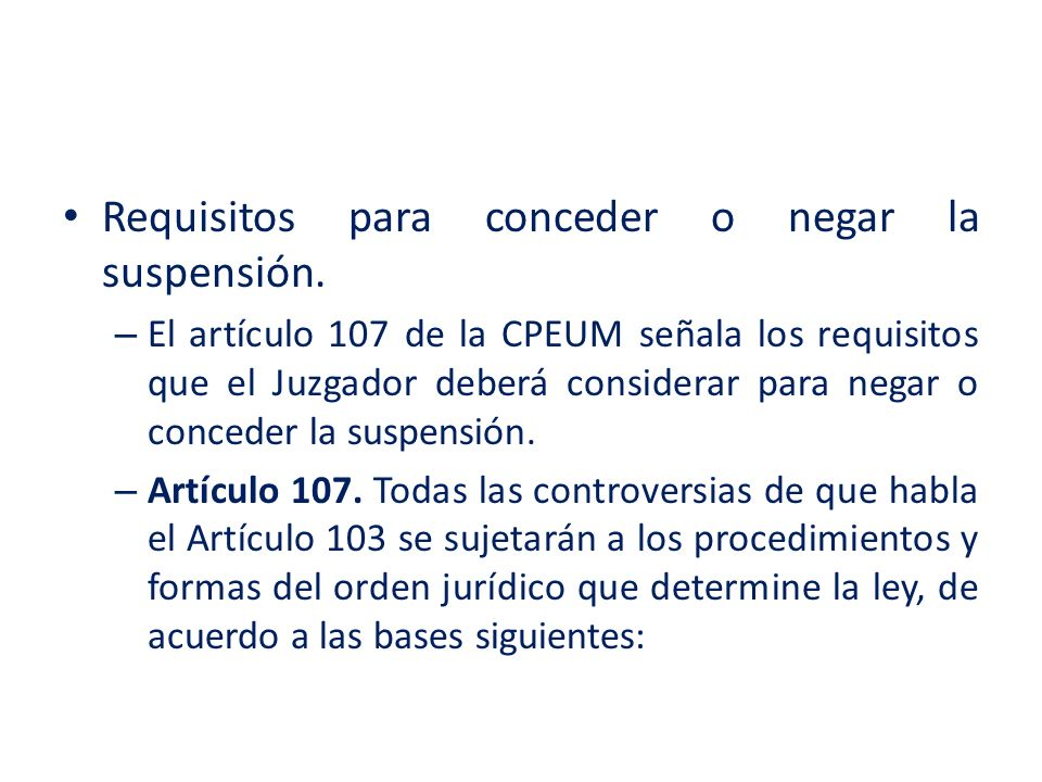 Requisitos para conceder o negar la suspensión.